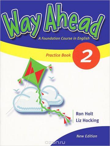 Way Ahead 2: Practice Book