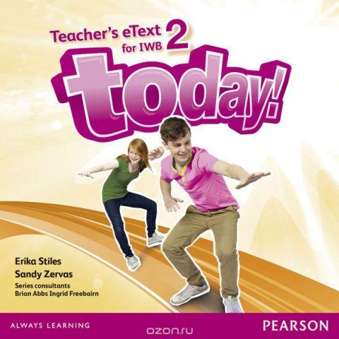 Today! 2 Teacher's eText IWB CD-Rom
